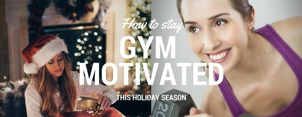 How to Stay Gym-Motivated This Holiday Season | Wonder Fabi