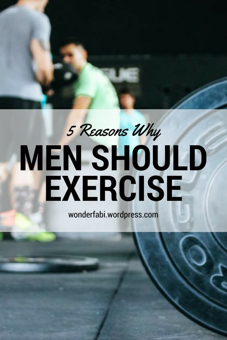 Reasons Why Men Should Exercise
